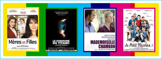 Mères et Filles / Le syndrome du Titanic / Mademoiselle Chambon / Le Petit Nicolas