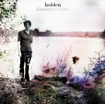 Holden - Fantomatisme