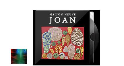 14. Maison Neuve - Joan