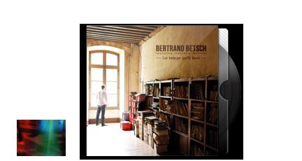 20. Bertrand Betsch - Le Temps Qu'il Faut