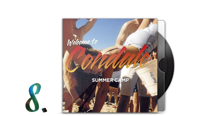 8. Summer Camp - Welcome To Condale