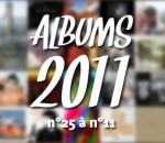 Top Albums 2011 : n°25 à n°11