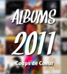 Top Albums 2011 : Coups de Coeur