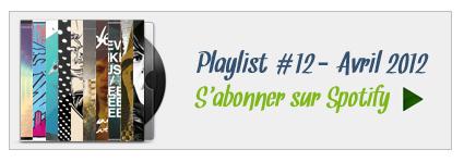 S'abonner à la playlist 12 sur Spotify