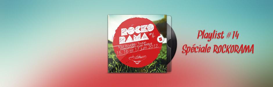 Playlist #14 - Spéciale Rockorama