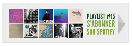 Playlist #15 : Juillet 2012 - S'abonner sur Spotify