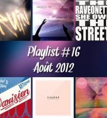 Playlist #16 : Août 2012