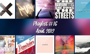 Playlist #16 : Août 2012