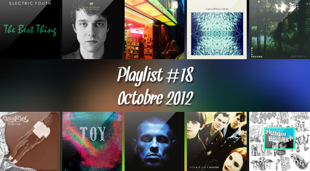 Playlist #18 : Electric Youth, Yan Wagner, Breakbot, NTM, etc.