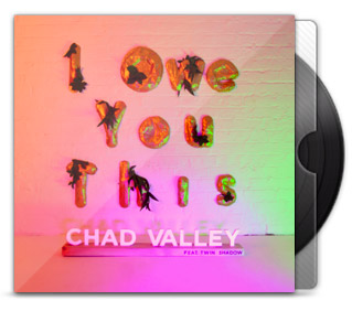 Chad Valley ft. Twin Shadow - I Owe You This