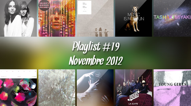 Playlist #19 : Saint Lou Lou, Melody's Echo Chamber, Night Works, 1995,