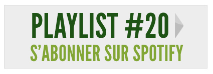 S'abonner à la Playlist #20 sur Spotify