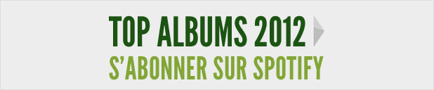 Top Albums 2012 by Pinkfrenetik sur Spotify