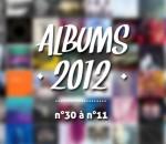 Top albums 2012 : n°30 à n°11