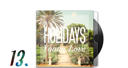 13. Holidays - Young Love