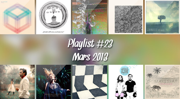 Playlist #23 : Millionyoung, Alpine Decline, Maissiat, Girls Names, etc.