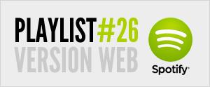 S'abonner à la playlist #26 sur Spotify web