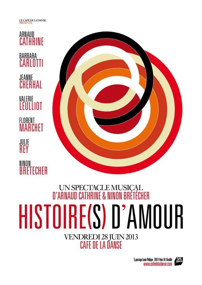 Histoire(s) d'amour @ Café de la Danse - 28/06/2013