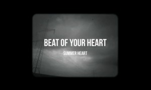 [CLIP] Summer Heart - Beat of Your Heart