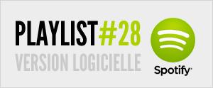 Abonnez-vous à la playlist #28 sur Spotify version logicielle