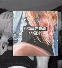 The Kissaway Trail - Breach