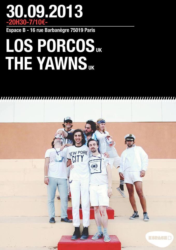 The Yawns + Los Porcos @ l'Espace B, 30/09/2013