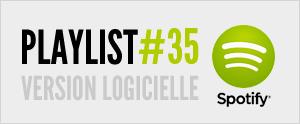 Abonnez-vous à la playlist #35 sur Spotify version logicielle