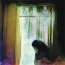 The War On Drugs - Lost In The Dreams