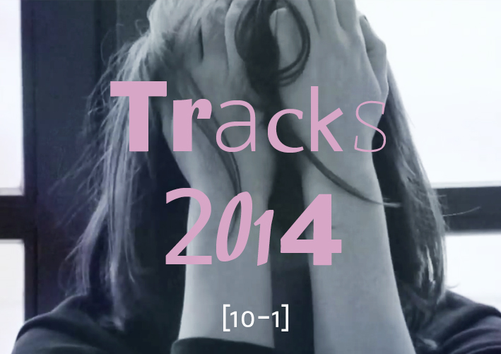 Top Tracks 2014 [10-1]