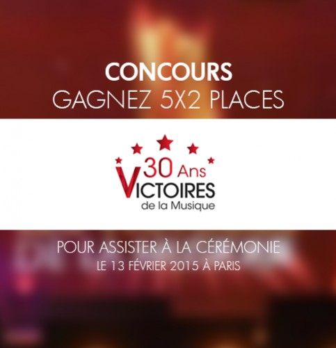 Gagnez 5x2 places pour Les Victoires de la musique 2015