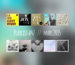 Playlist #47 : Autour de Lucie, Soko, Lower Dens, H-Burns, etc.
