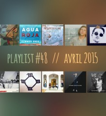 Playlist #48 : Broncho, Jimmy Whispers, Tame Impala, Agua Roja, etc.