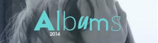 Rétrospective : albums 2014