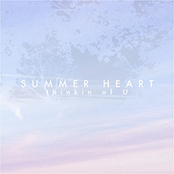 Summer Heart - Thinkin of U EP