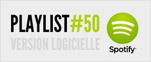 Abonnez-vous à la playlist #50 sur Spotify version logicielle