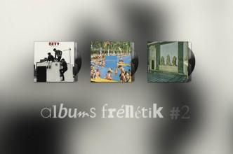 [ALBUMS FRÉNÉTIK #2] EZTV, Triptides, Ducktails