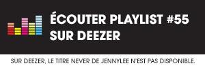 écouter la playlist #55 sur Deezer