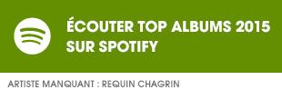Ecoutez Top Albums 2015 sur Spotify