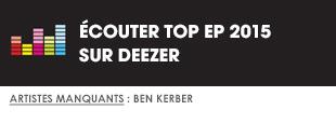 Ecoutez Top EP 2015 sur Deezer