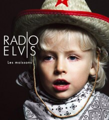 [TRACK] Radio Elvis - Les Moissons