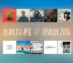 Playlist #58 : Day Wave, The Pirouettes, LUH, Porches, etc.