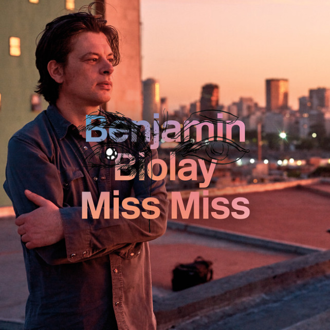 Benjamin Biolay - Miss Miss