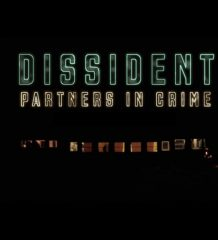 [CLIP] Dissident - Partners in Crime