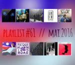 Playlist #61 : Majid Jordan, FEWS, Noir Coeur, Chevalrex, etc.