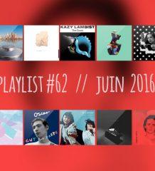Playlist #62 : Las Aves, Dani Terreur, Cosmo, Her's, etc.