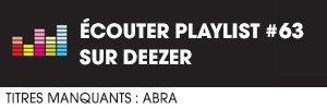 Ecoutez la playlist 63 sur Deezer
