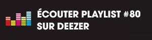 Ecoutez la playlist 80 sur Deezer
