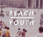 [TRACK] Beach Youth - Diary