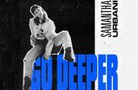 [CLIP] Samantha Urbani - Go Deeper