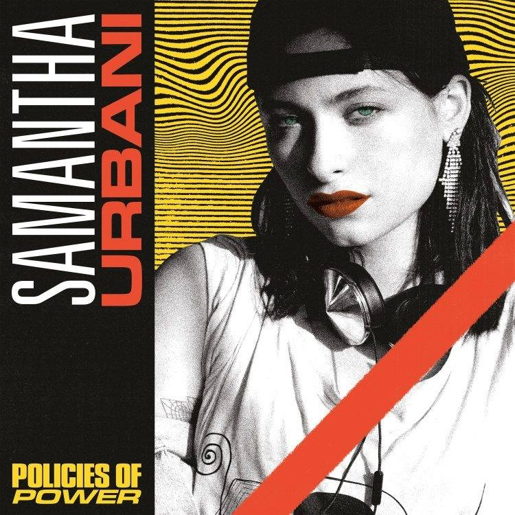 Samantha Urbani - Policies of Power EP